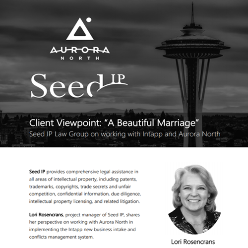 Case Study — Seed IP on working with Intapp and Aurora North