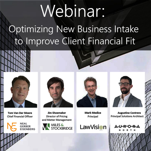 Webinar — Optimizing New Business Intake to Improve Client Financial Fit